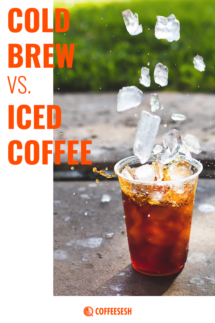 What's the Difference Between Cold Brew vs Iced Coffee?