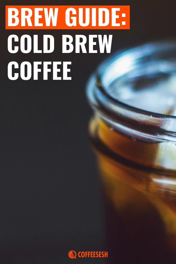 Coffee Brew Guide: The Cold Brew Coffee Recipe