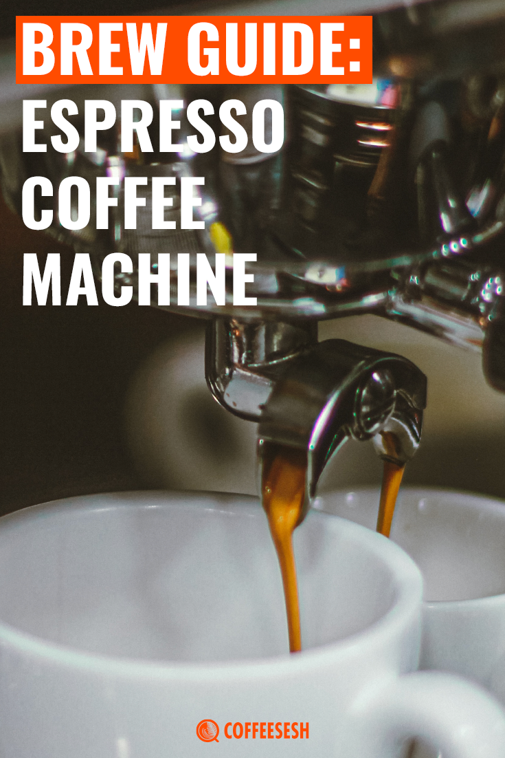 Brew Guide and Different Types: Espresso Coffee Machine