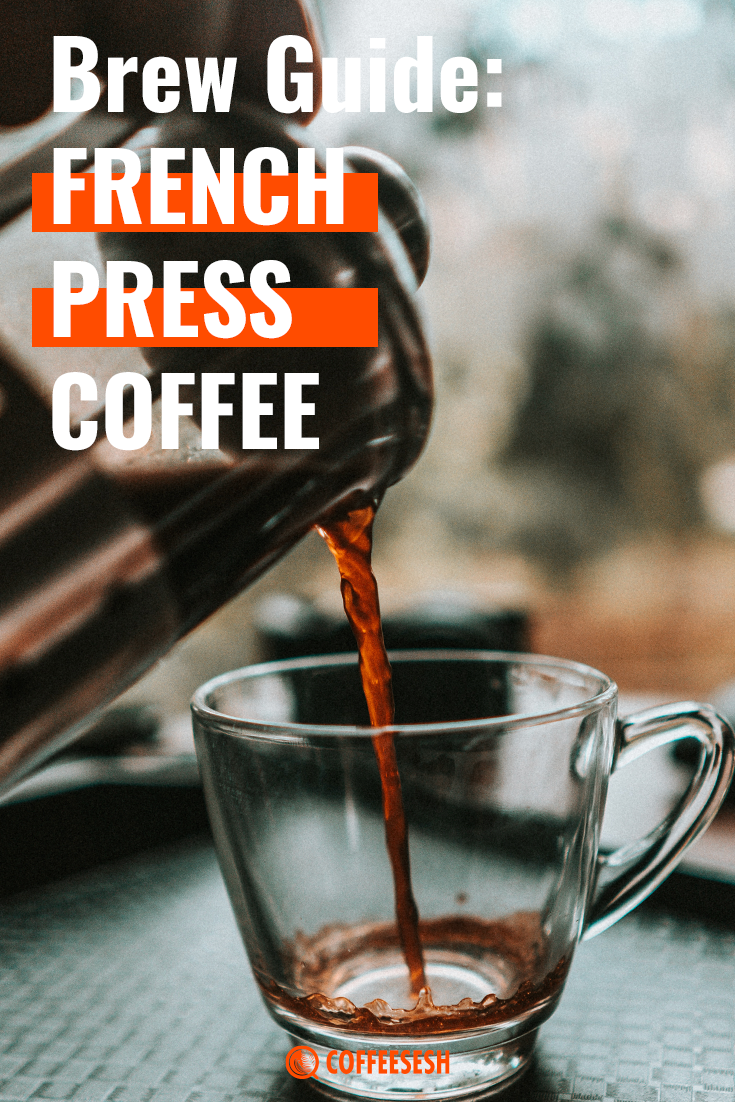 Coffee Tips: Brew Guide: French Press Coffee