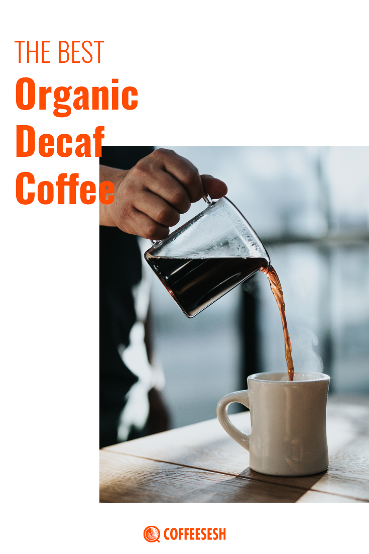 The Best Organic Decaf Coffee Available in the Market