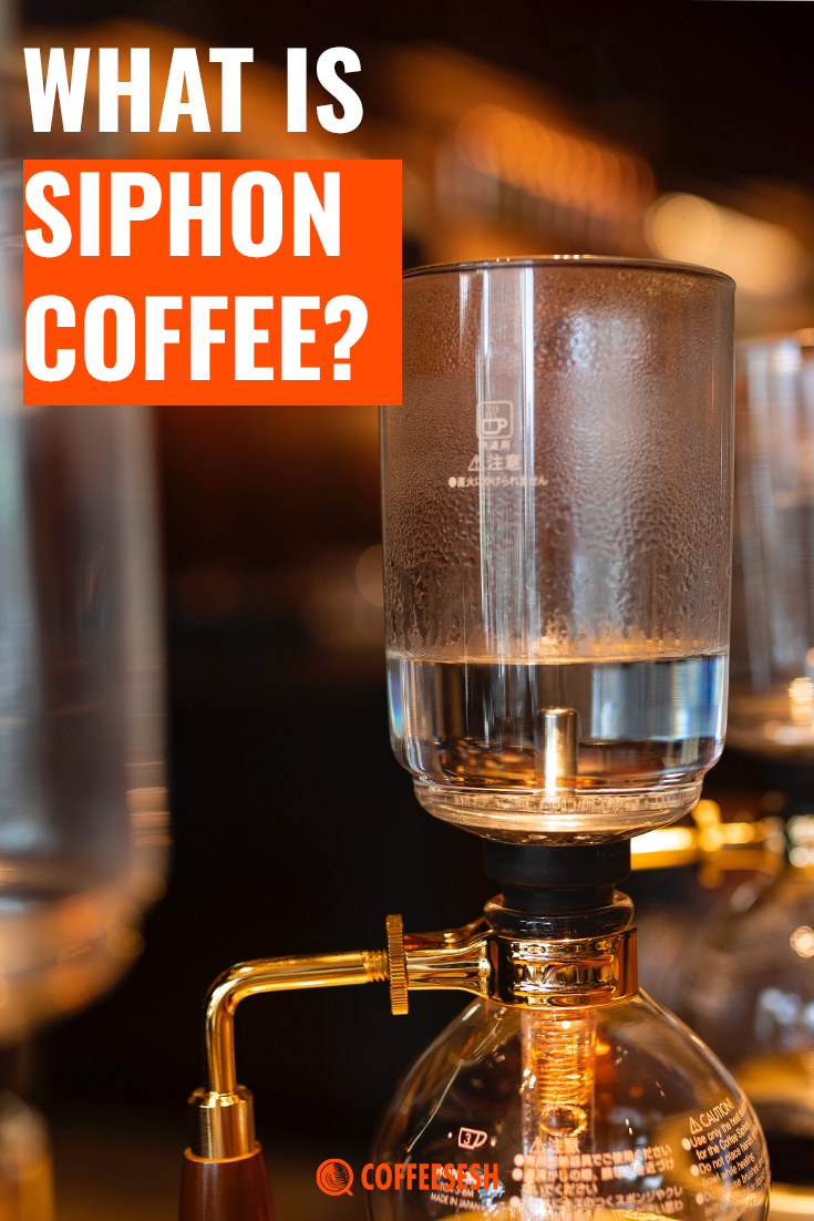 What is Siphon Coffee? Read at CoffeeCess