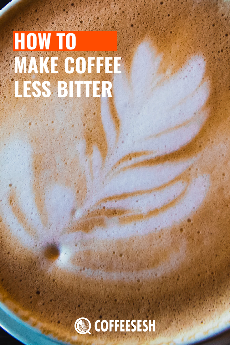 How to Make Coffee Less Bitter?