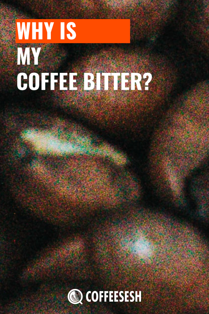 Why is My Coffee Bitter and How Can I Sweeten It?