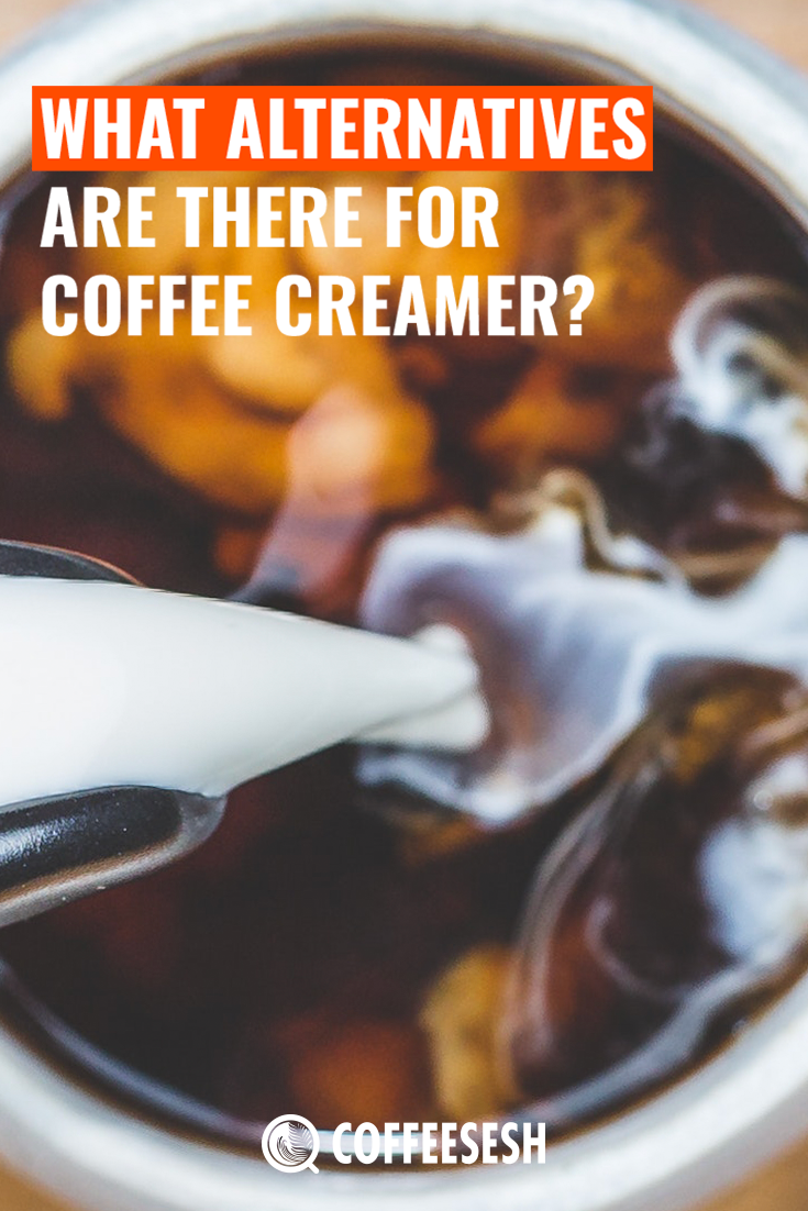 What Alternatives are there for Coffee Creamer?