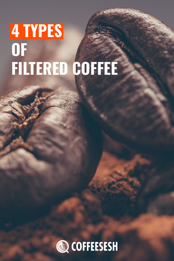 What is Your Favorite Type of Filtered Coffee?