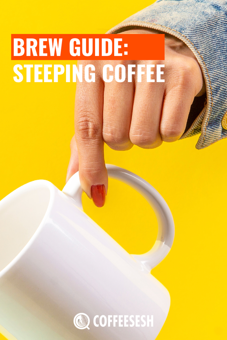 Brew Guide: Steeping Coffee