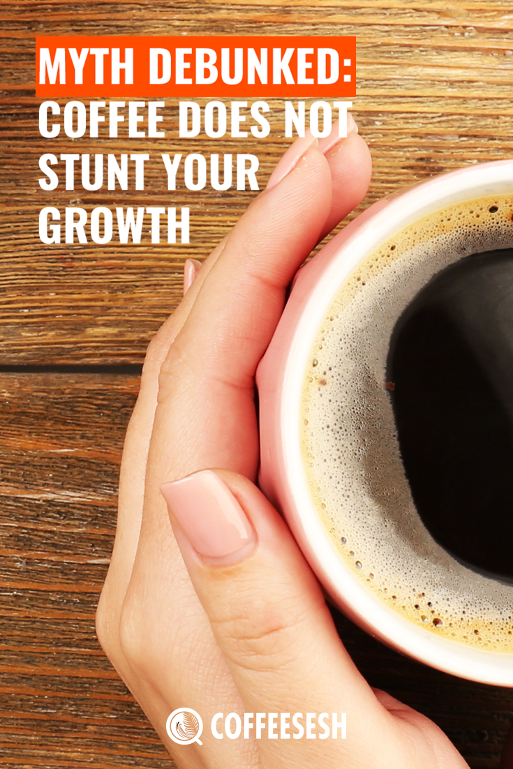 Myth Debunked: Does Coffee Stunt Your Growth?