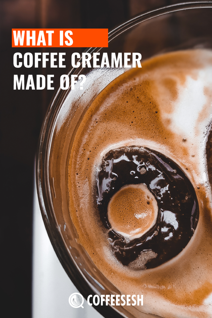 What is Coffee Creamer Made Of?