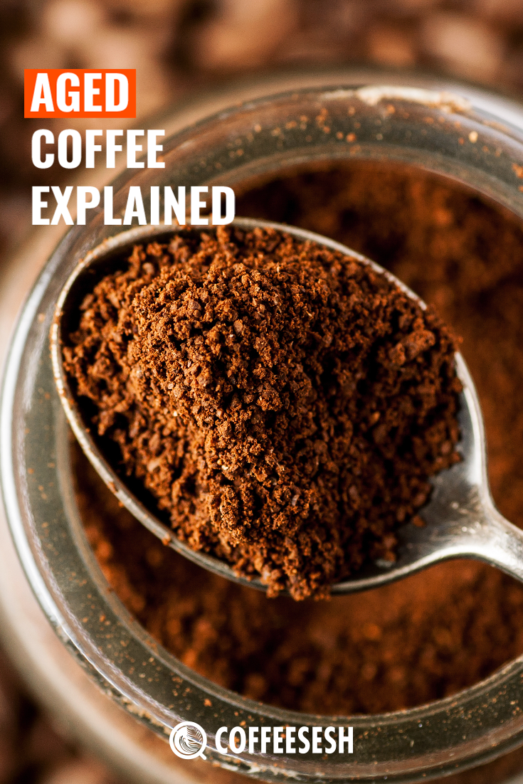 Aged Coffee Explained – History and the Aging Process