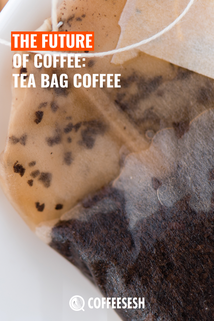 The Future of Coffee: Coffee Tea Bags (Steep Brewing)